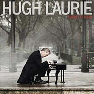 hugh laurie didnt it rain