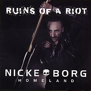 nicke borg homeland ruins of a riot